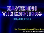 Mastering the Emotions - Bhakti Yog...