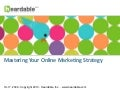 Mastering Your Online Marketing Strategy