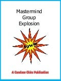 Mastermind Group Explosion