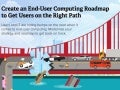 Master the Ever Expanding Puzzle of End-User Computing with a Strategy and Roadmap