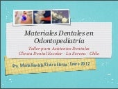 Materiales Dentales en Odontopediatría