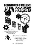 The Emancipation of Intelligence- Math Projects
