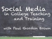 Social Media in College Teaching and Training