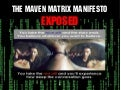 Maven Matrix Manifesto Exposed
