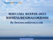 Mavi Fall Winter 2013 Women's Denim...