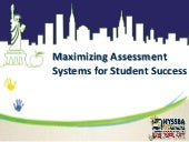 Maximizing student assessment systems   cronin