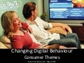 Changing Digital Behaviour May 2012