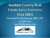 Boulder County Real Estate Statistics May 2013