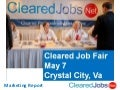 May 7, 2015 Cleared Job Fair Marketing Report