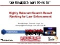 Highly Relevant Search Result Ranking for Large Law Enforcement Information Sharing Systems - By Ronald Mayer