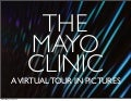 The Mayo Clinic: A virtual tour in pictures