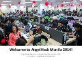 AngelHack Manila 2014 Welcome Slides