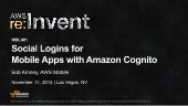 (MBL401) Social Logins for Mobile Apps with Amazon Cognito | AWS re:Invent 2014