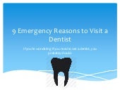 9 Emergency Reasons to Visit a Dentist