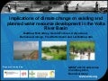 Implications of climate change on existing and planned water resource development in the Volta River Basin