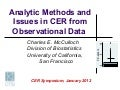 Analytic Methods and Issues in CER from Observational Data