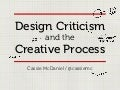 Design Criticism and the Creative Process