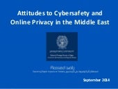Attitudes to Cybersafety and Online Privacy in the Middle East