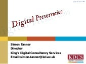 Simon Tanner -Digital Preservation ...
