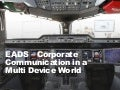 EADS - Corporate Communications in a Multi Device World