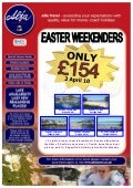 Easter Weekenders from Midlands Region