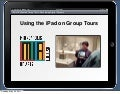 Tablet-Enhanced Group Tours: Developing Digital Docents