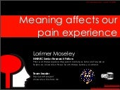 Meaning affects our pain experience