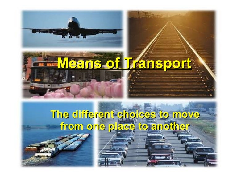 Essay on modern means of Transport