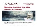 Measuring the ROI of Your Sales Performance Initiative (Messaging Matters webinar series)