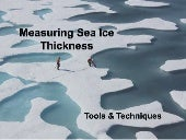 Measuring Sea Ice Thickness Power Point