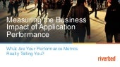 What Are Your Application Performance Metrics Telling You About Business Performance?