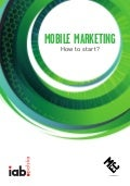 Mobile Marketing. How to Start? By MEC Interaction