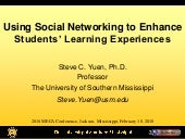Using Social Networking to Enhance Students' Learning Experiences