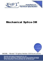 Mechanical splice 3 m