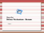 Describe - Defence Mechanisms in Humans