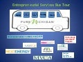 Pure Michigan Entrepreneurial Bus Tour 2012 Presentation