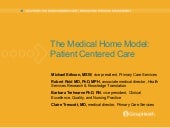Medical Home Model: Patient Centere...