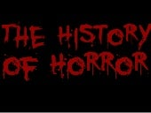 The History of Horror (1890's-2000's)