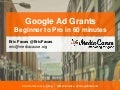 Google Ad Grants: Become A Pro In 1 Hour
