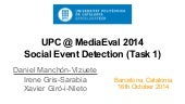 UPC at MediaEval 2014 Social Event Detection Task