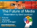The Future of Media: Open, Mobile, Connected (MPJC Hilversum 2009)
