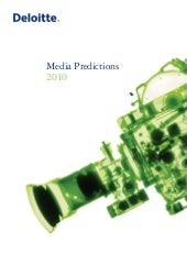 Deliotte: Media Predictions 2010