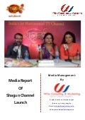 Media Report -  Shagun Channel launched by Whiz Consulting & Marketing