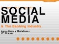 Social Media Opportunities In The Banking Industry