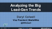 MediaWhiz POV: Analyzing The Big Lead-Gen Trends