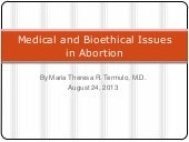 Medical and bioethical issues in ab...