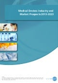 Medical devices industry and market propects 2013 2023