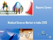 Medical devices market in india 201...