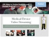 Medical Device Video Streaming