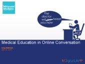 The Future of Medical Education - A...